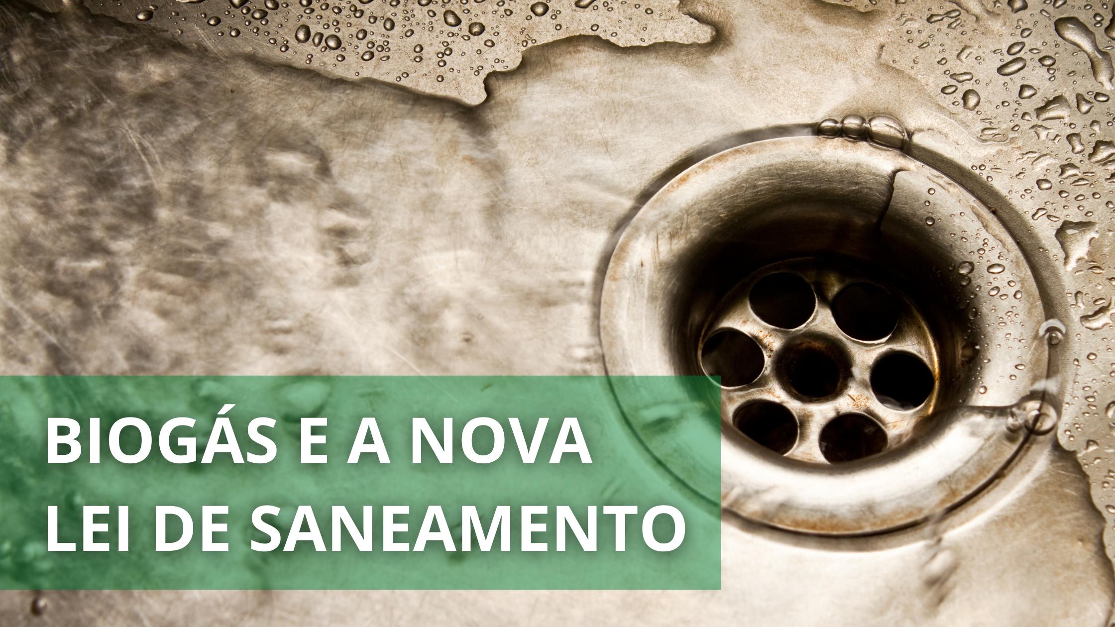 Marco do Saneamento no Brasil com Biogás